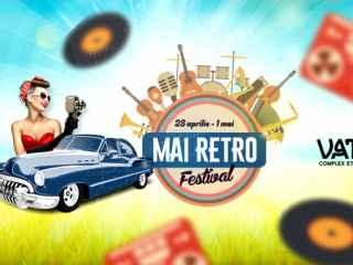 Un festival MAI RETRO