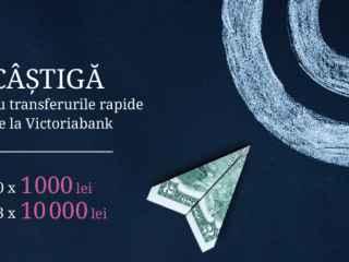 Câștigă bani cu transferurile rapide de la Victoriabank