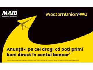 Денежные переводы непосредственно на счет - новая услуга в Республике Молдова, запущенная Western Union в партнерстве с Moldova Agroindbank