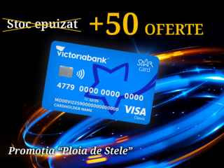 """Victoriabank suplinește stocul promoției: """"Ploaia de stele cu STAR Card"""" cu în că 50 de oferte"""