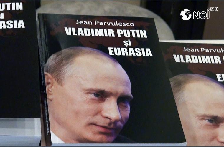 "Roșca a lansat cartea ""Vladimir Putin și Eurasia"" (VIDEO)"
