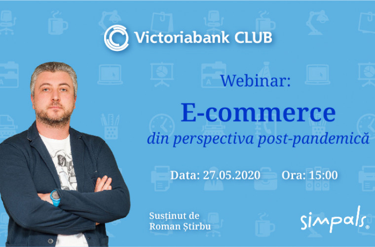Un nou eveniment marca Victoriabank. Webinar: E-commerce din perspectiva post-pandemică